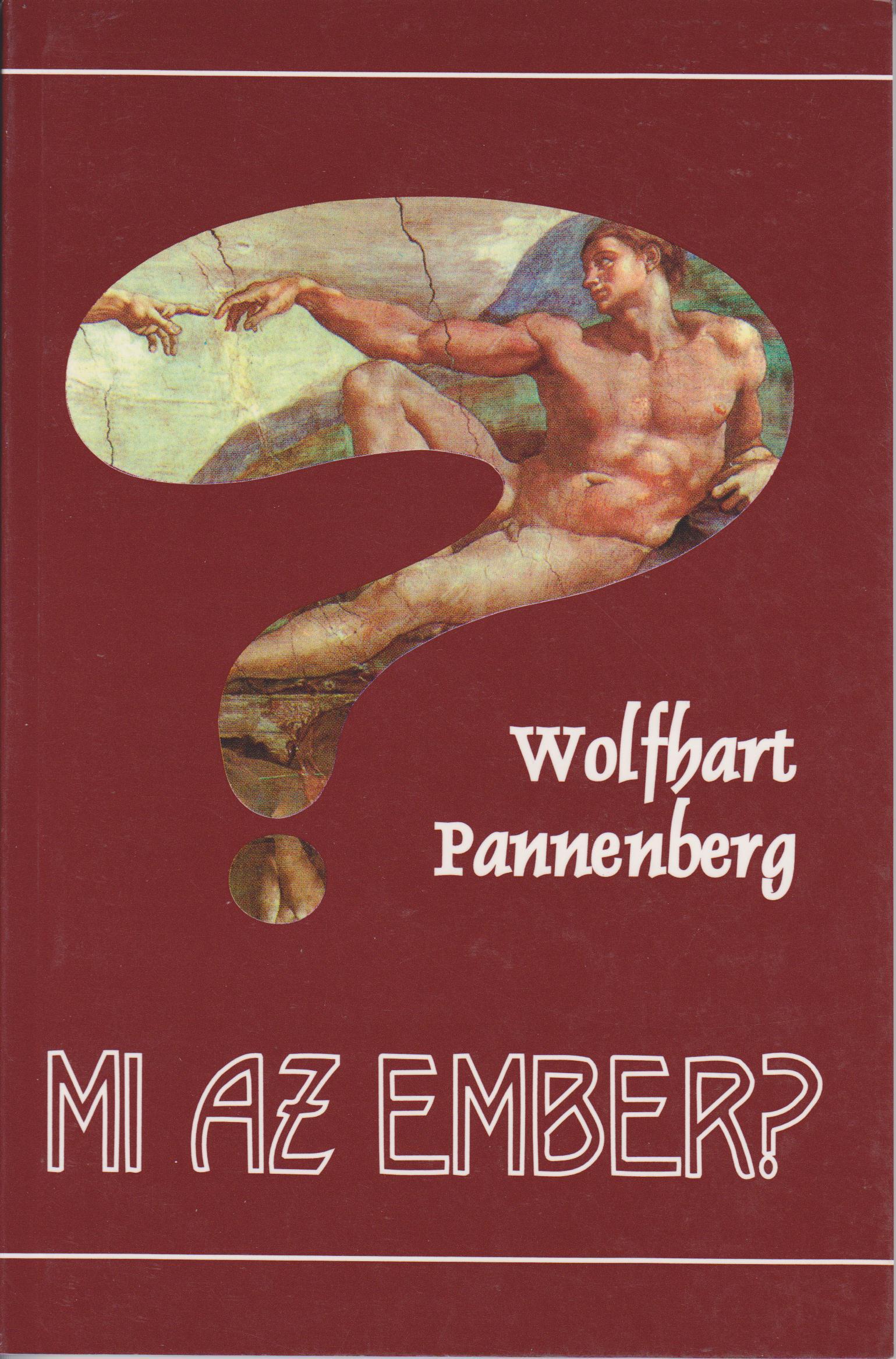 Pannenberg, Wolfhart: Mi az ember?